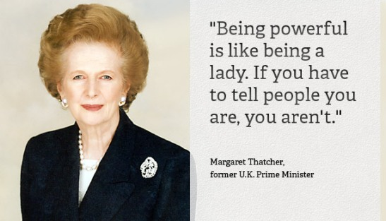 Margaret Thatcher Quote Powerful Lady